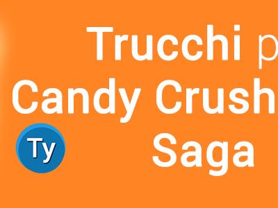 Trucchi Candy Crush Soda Saga per vite e mosse infinite su Android
