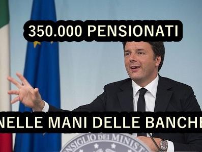 Pensioni novità oggi: con Ape, 350.000 italiani nelle mani delle banche
