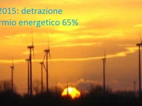 Modello 730 anno 2015 precompilato: detrazioni fiscali del 65% per risparmio energetico