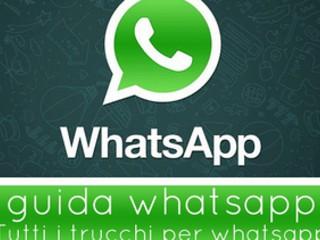 WhatsApp: ecco 16 trucchetti e consigli che forse non sapevi