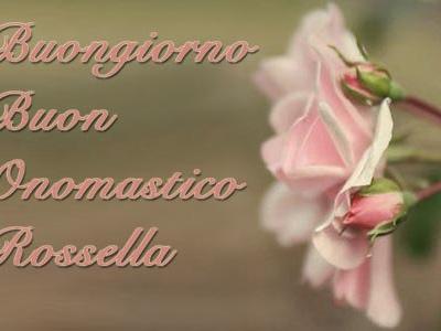 Onomastico Rossella: frasi di auguri e significato del nome Rossella