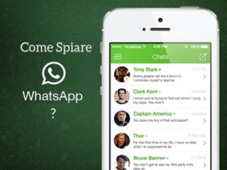 Come Spiare WhatsApp: guida per Android e iOS | Agosto 2015