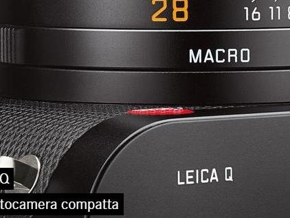 Leica Q: fotocamera full frame con sensore da 24MP e obiettivo 28mm f/1.7 ASPH.