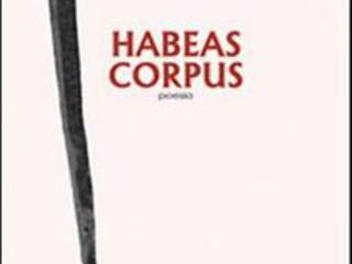 Habeas Corpus, di Pasquale Vitagliano