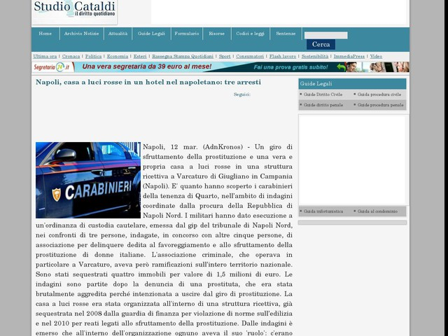 Napoli, casa a luci rosse in un hotel nel napoletano: tre arresti