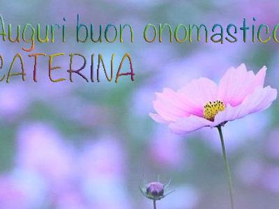 Onomastico Caterina: frasi auguri Caterina e significato del nome