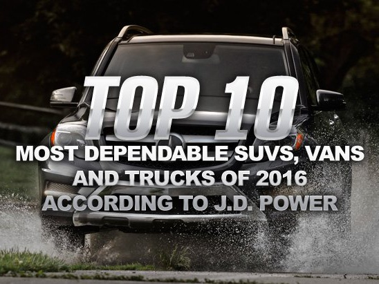 Top 10 Most Dependable SUVs, Vans and Trucks of 2016: J.D. Power